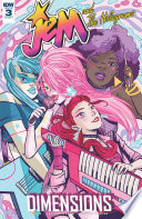 Jem And The Holograms: Dimensions #3 : misfits, no stranger to reality tv, are...