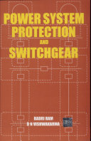 Power System Protection and Switchgear