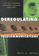 Deregulating Telecommunications