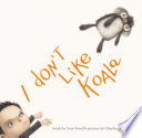 I Don t Like Koala
