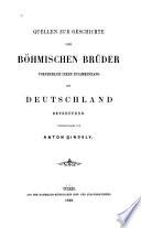 Quellen zur Geschichete der Böhmischen Brüder