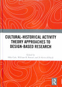 Cultural Historical Activity Theory Approaches to Design Based Research