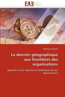 La donnée géographique aux frontières des organisations