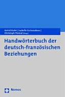 Handw  rterbuch der deutsch franz  sischen Beziehungen