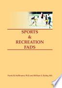 Sports   Recreation Fads