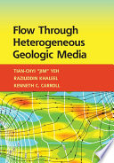 Flow Through Heterogeneous Geological Media
