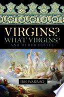 Virgins  What Virgins