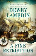A Fine Retribution : as the heir to patrick o'brian and...