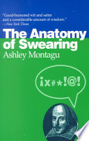 The Anatomy of Swearing