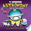 Basher Science  Astronomy