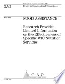 Food Assistance Research Provides Limited Information On The Effectiveness Of Specific Wic Nutrition Services Report To Congressional Committees book