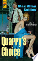 Quarry s Choice