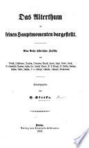 Das Alterthum in seinen Hauptmomenten dargestellt  Eine Reihe historischer Aufs  tze von Boeckh  Dahlmann  Droysen      Wachsmuth  Herausgegeben von H  K