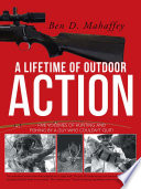 A LIFETIME OF OUTDOOR ACTION