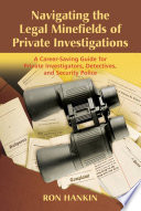 Navigating the Legal Minefields of Private Investigations