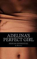 Adelina s Perfect Girl