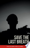 Save The Last Breath