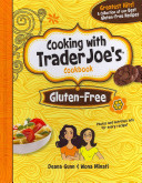 Gluten Free  Cooking with Trader Joe s Cookbook