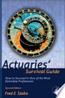 Actuaries  Survival Guide
