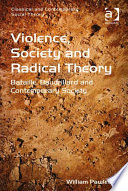 Violence  Society and Radical Theory