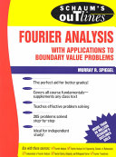 Schaum s Outline of Fourier Analysis with Applications to Boundary Value Problems