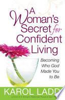 A Woman s Secret for Confident Living