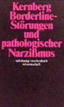 Borderline-Störungen und pathologischer Narzissmus