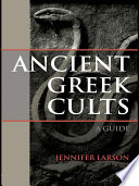 Ancient Greek Cults Scholarly Theories This Volume Will Serve As