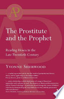 The Prostitute And The Prophet : is that it is a...