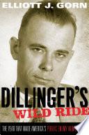Dillinger s Wild Ride