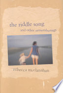 The Riddle Song & Other Rememberings