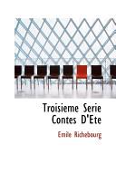Troisieme Serie Contes D'ete