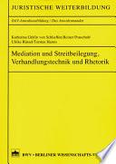 Mediation und Streitbeteiligung, Verhandlungstechnik und Rhetorik