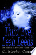 The Third Eye Of Leah Leeds