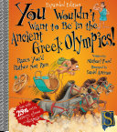 You Wouldn t Want to be at the Ancient Greek Olympics