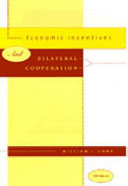 Economic Incentives and Bilateral Cooperation