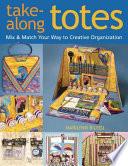 Take Along Totes