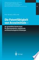 Die Patentfähigkeit von Arzneimitteln