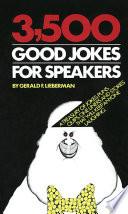 3500 Good Jokes for Speakers