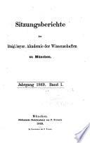 Sitzungsberichte der Königl. Bayerischen Akademie der Wissenschaften