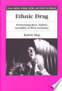 Ethnic Drag