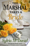 The Marshal Takes a Bride   A Western Romance