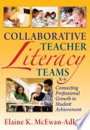 Collaborative Teacher Literacy Teams  K 6