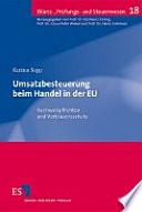Umsatzbesteuerung beim Handel in der EU