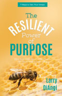 The Resilient Power Of Purpose