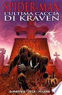 Spider Man  L ultima Caccia Di Kraven  Marvel Collection