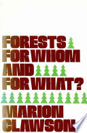 Forests for Whom and for What
