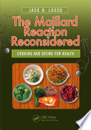 The Maillard Reaction Reconsidered