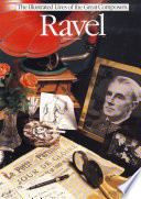 Ravel  The Illustrated Lives of the Great Composers