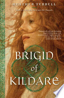 Brigid of Kildare Of Kildare Is The Story Of The